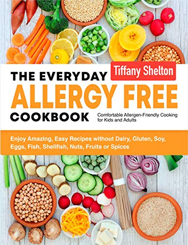 The Everyday Allergy Free Cookbook by Tiffany Shelton ebook deal
