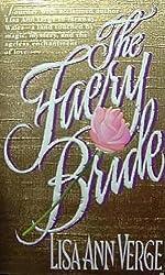 The Faery Bride: Lisa Ann Verge