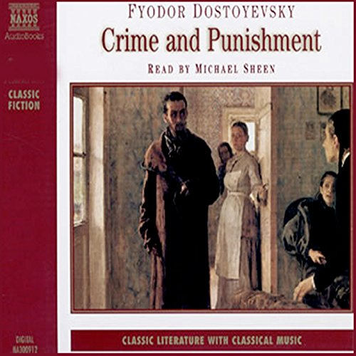 Crime and Punishment                   By:                                                                                                                                 Feodor Dostoyevsky                               Narrated by:                                                                                                                                 Michael Sheen                      Length: 3 hrs and 43 mins     20 ratings     Overall 4.5