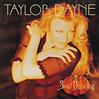 Soul Dancing: Deluxe Edition by TAYLOR DAYNE