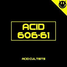 Birth of Acid (Acid Cultists Mixed Version)