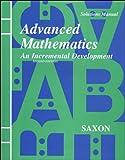 Advanced Mathematics: An Incremental Development Solutions Manual