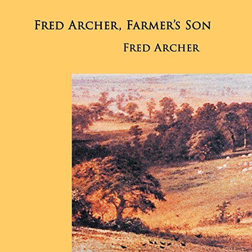 Fred Archer, Farmer's Son audiobook cover art