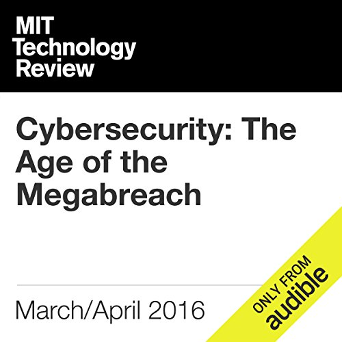 Cybersecurity: The Age of the Megabreach audiobook cover art