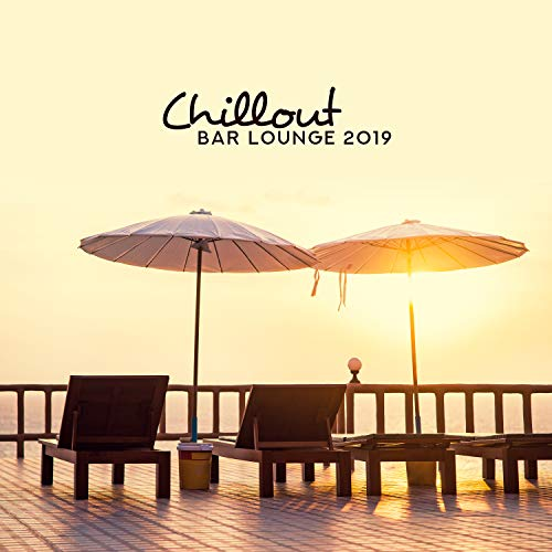 Chillout Bar Lounge 2019 – Erotic Summer, Best Beach Party Music, Chillout Balearic Cafe, Ibiza Buda Grooves