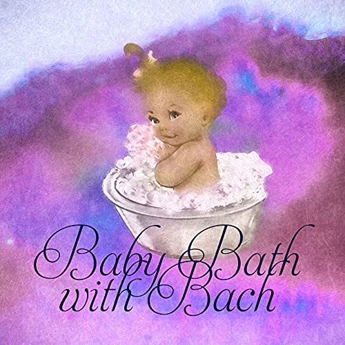 Baby Bath with Bach – Happy Time with Mommy, Bach Music for Children, Baby's Water Games in Tub, Baby Shower with Classical Music, Bath Time, Kids Music for Fun with Bubbles