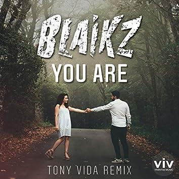 You Are (Tony Vida Remix)