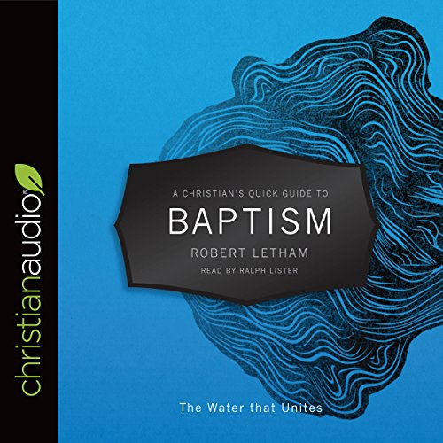 Couverture de A Christian's Quick Guide to Baptism