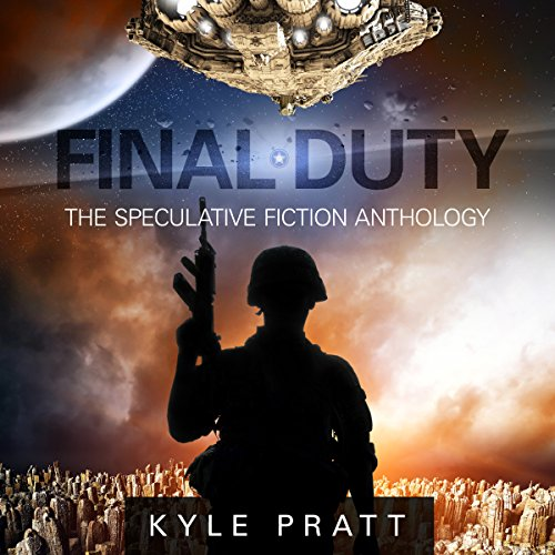 Final Duty: The Speculative Fiction Anthology audiobook cover art