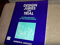 Design Juries on Trial: The Renaissance of the Design Studio