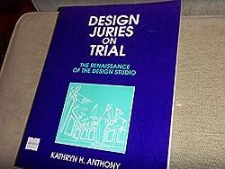 Design Juries on Trial: The Renaissance of the Design Studio