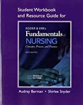 Student Workbook and Resource Guide for Kozier & Erb's Fundamentals of Nursing (Student Workbook & Resource Guide for Kozier & Erb's Fundamentals of Nursing)