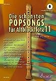 Die schönsten Popsongs für Alt-Blockflöte: 12 Pop-Hits. Band 11. 1-2 Alt-Blockflöten. Ausgabe...