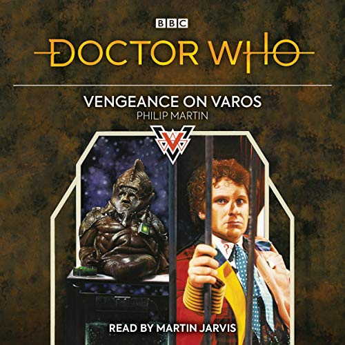 Doctor Who: Vengeance on Varos audiobook cover art