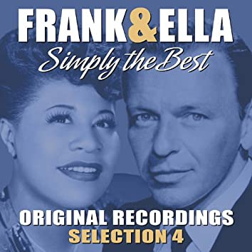 Frank & Ella - Simply The Best - Selection 4