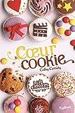 Coeur Cookie - Tome 6