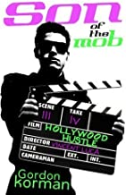 Son of the Mob: Hollywood Hustle by Gordon Korman (2004-07-26)