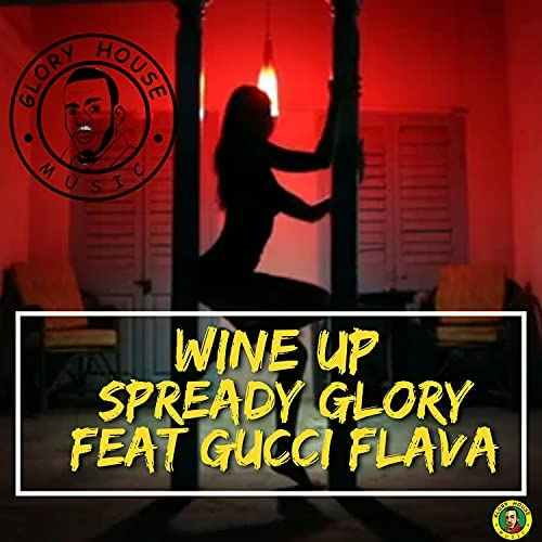 Spready Glory feat. Gucci Flava