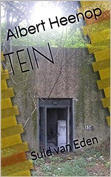 TEIN, Suid van Eden (Afrikaans Edition) by [Albert Heenop]