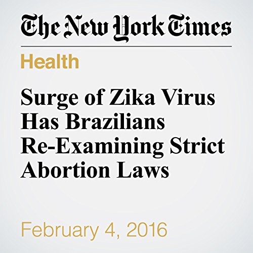 Surge of Zika Virus Has Brazilians Re-Examining Strict Abortion Laws audiobook cover art