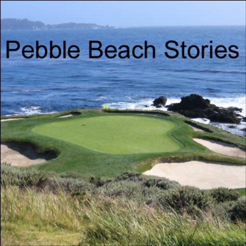 Pebble Beach Stories cover art