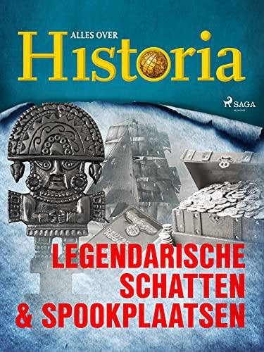 Legendarische schatten & spookplaatsen (Dutch Edition)