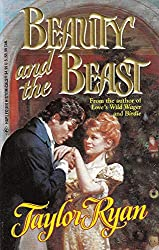 Beauty And The Beast (Harlequin Historical series, No. 342): Taylor Ryan