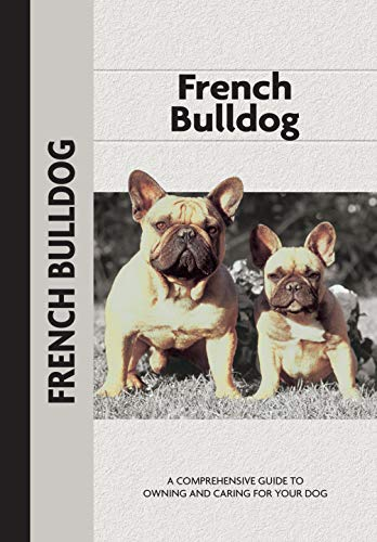 French Bulldog (Comprehensive Owner's Guide)