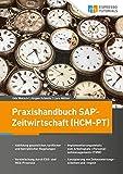 Praxishandbuch SAP-Zeitwirtschaft (HCM-PT) - Jürgen Schmitz