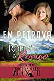 Ropin' a Romeo (The Boot Knockers Ranch Book 10)