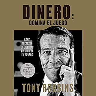 Dinero: domina el juego                   By:                                                                                                                                 Tony Robbins,                                                                                        Juan Manuel Salmerón Arjona - translator                               Narrated by:                                                                                                                                 Miguel Coll                      Length: 26 hrs and 6 mins     127 ratings     Overall 4.7