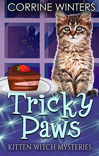 Tricky Paws (Kitten Witch Cozy Mystery Book 6) by [Corrine Winters]