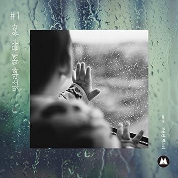 Listening Music With the rain #1