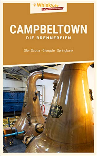 Whisky.de - Campbeltown: Die Brennereien