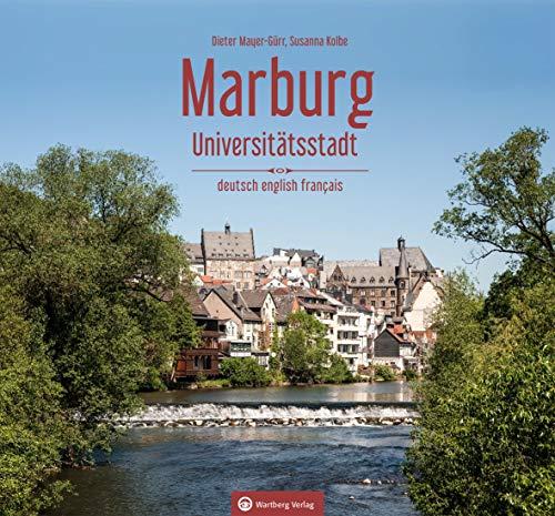 Marburg: Universitätsstadt (Farbbildband - deutsch, englisch, französisch)