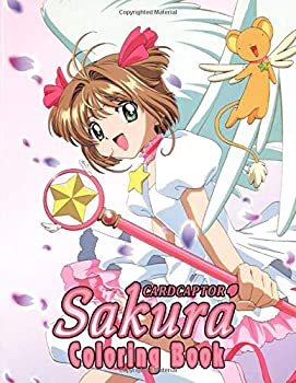 CardCaptor Sakura Coloring Book  50+ Pages with Premium outline images with easy-to-color clear shapes printed on a high-quality paper that can be .. pencils pens crayons markers or paints.