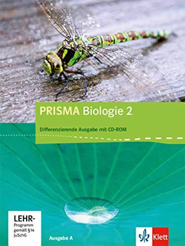 PRISMA Biologie 2. Differenzierende Ausgabe A: Schülerbuch mit Schüler-CD-ROM Klasse 7-10 (PRISMA Biologie. Differenzierende Ausgabe)