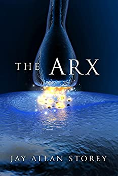 The Arx by [Jay Allan Storey]