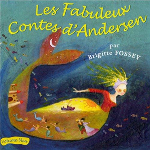 Couverture de Les Fabuleux Contes d'Andersen - Volume bleu