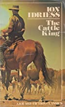 Cattle King: The Rags-to-Riches Story of Sidney Kidman in Outback Australia