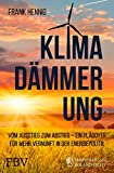 Klimadämmerung: Vom Ausstieg...