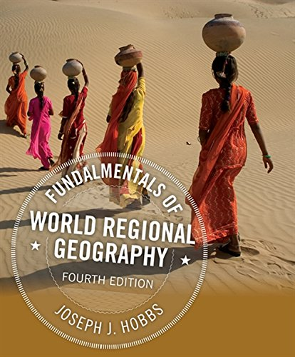 Compare Textbook Prices for Fundamentals of World Regional Geography 4 Edition ISBN 9781305578265 by Hobbs, Joseph J.