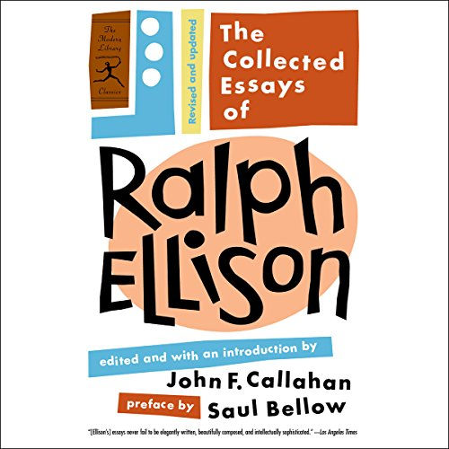 The Collected Essays of Ralph Ellison audiobook cover art