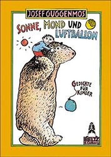 Sonne, Mond und Luftballon: Gedichte für Kinder (Gulliver)