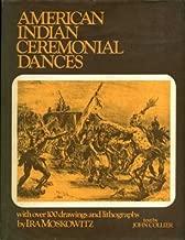 American Indian ceremonial dances;: Navajo, Pueblo, Apache, Zuñi