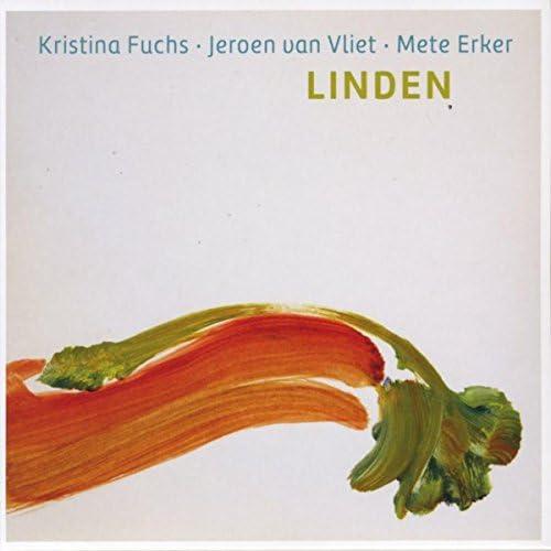 Kristina Fuchs, Jeroen Van Vliet & Mete Erker