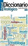 Diccionario manual teológico: Teología práctica de la predicación (Spanish Edition)