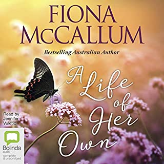 A Life of Her Own                   By:                                                                                                                                 Fiona McCallum                               Narrated by:                                                                                                                                 Jennifer Vuletic                      Length: 10 hrs and 30 mins     4 ratings     Overall 4.0