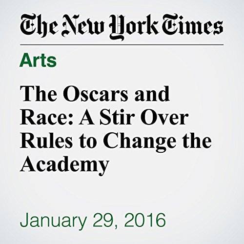 The Oscars and Race: A Stir Over Rules to Change the Academy audiobook cover art