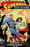 Superman: The City of Tomorrow Vol. 2 (Superman the City of Tomorrow)